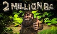Jogar 2 Million B.C.
