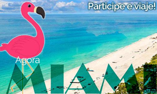 Agora Miami - Participe e viaje!
