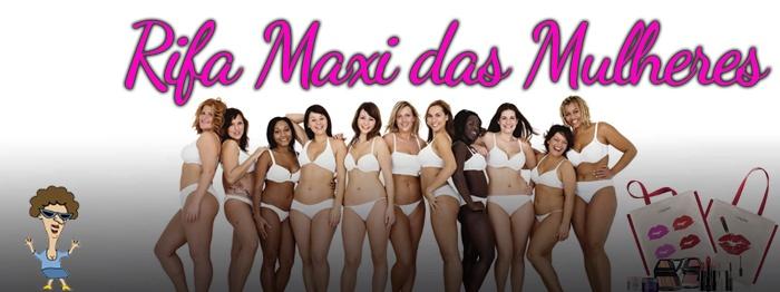 Rifa Maxi das Mulheres 2019