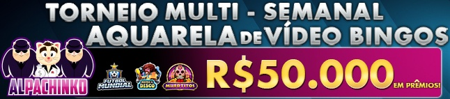 AQUARELA de Vídeo Bingos - Torneio Multi-Semanal Fantástico!