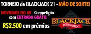BlackJack Mão de Sorte! R$2.500 em prêmios e Entrada Grátis!