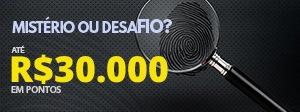 Mistério ou desafio? É pegar ou largar - Até 30.000 pontos mensais!