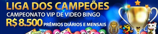 Liga dos Campeões - R$8.500 no Campeonato de Vídeo Bingo