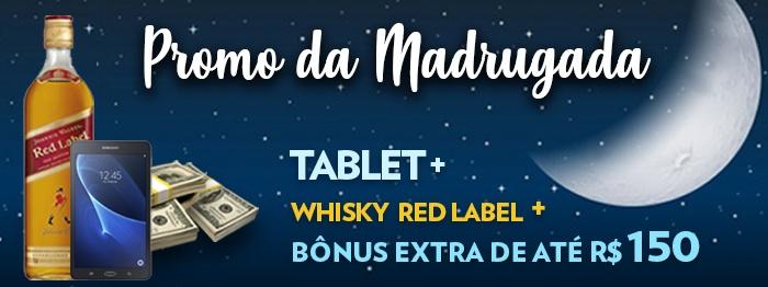 Tablet, Whisky, prêmios extra e muito mais...