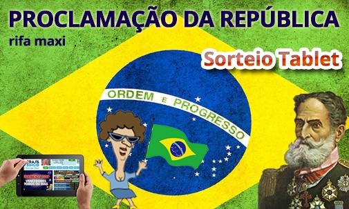 BBB - Rifa Maxi - Proclamação da República!