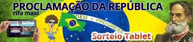 Rifa da Maxi - Proclamação da República!
