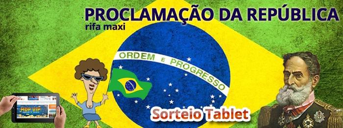 JOG - Rifa Maxi - Proclamação da República!