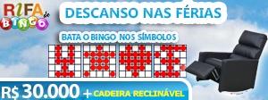 Rifa de Bingo – 30 mil e sorteio de uma Cadeira Reclinável!