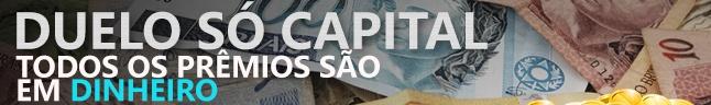 Duelo Só Capital - Todos os prêmios em Dinheiro Para Sacar!