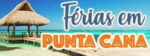 Viagem: Diversão em Punta Cana!