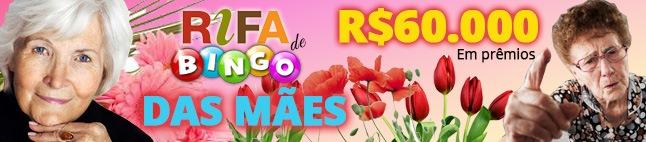 Rifa de Bingo: Dia das Mães!