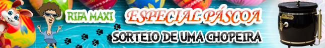 Rifa da Maxi – especial Páscoa 2019!