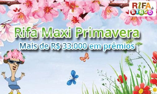 Rifa Maxi - Primavera